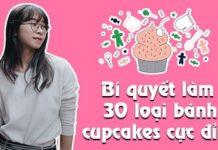 Khóa học bí quyết làm 30 loại bánh cupcakes cực đỉnh