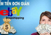 Khóa học kiếm tiền Đơn giản Ebay Dropshipping