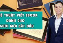 Khóa học nghệ thuật viết Ebook dành cho người mới bắt đầu