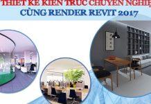 Khóa học chuyên gia thiết kế kiến trúc cùng Render Revit