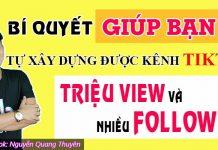 Khóa học bí quyết xây dựng kênh Tiktok triệu view, nhiều follow